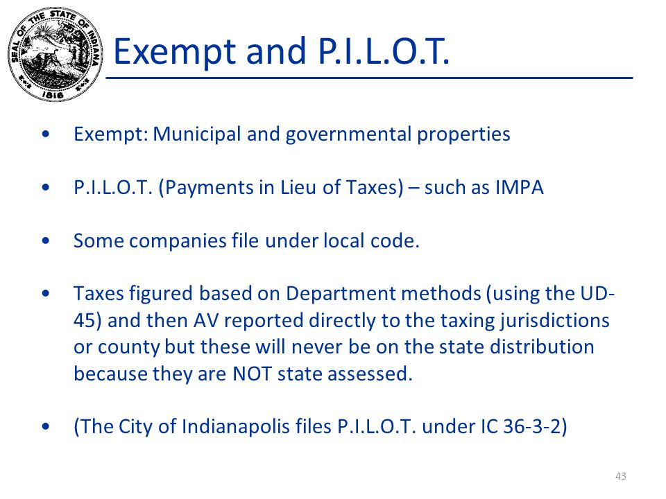 Exempt and P.I.L.O.T. Exempt: Municipal and governmental properties P.I.L.O.T.
