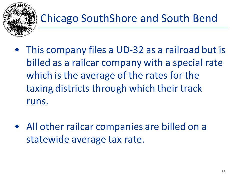 Chicago SouthShore and South Bend This company files a UD-32 as a railroad but is billed as a railcar company with a special rate which is the average