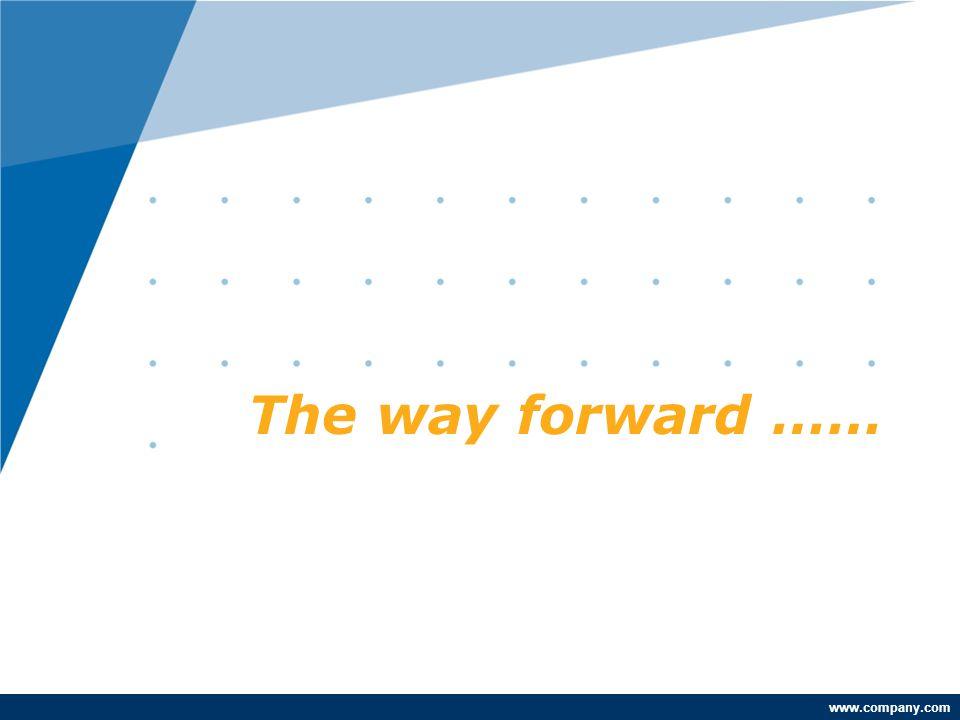 www.company.com The way forward ……