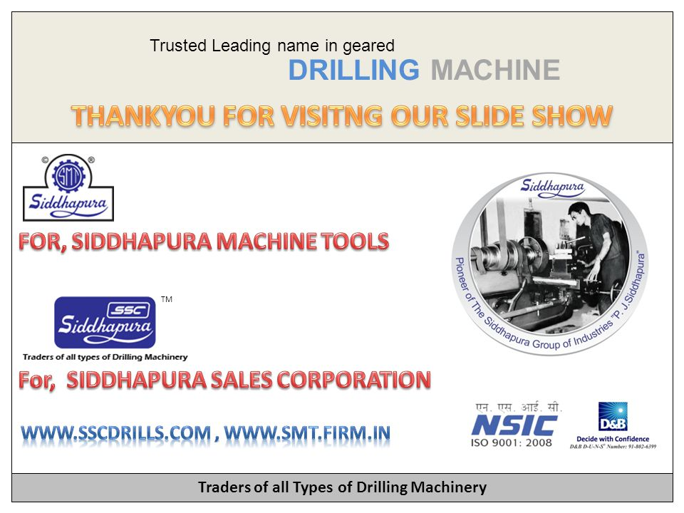 Traders of all Types of Drilling Machinery DRILLING MACHINE Trusted Leading name in geared TM