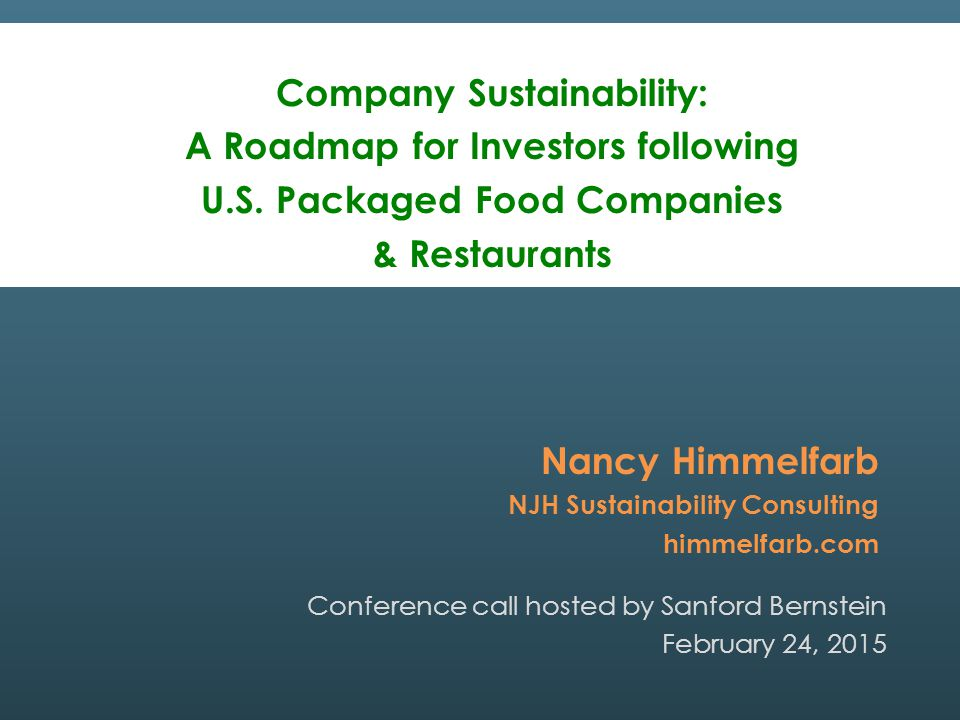© 2015 NJH Sustainability Consulting Sustainability Pressures & Trends in Food TRANSPARENCY 2