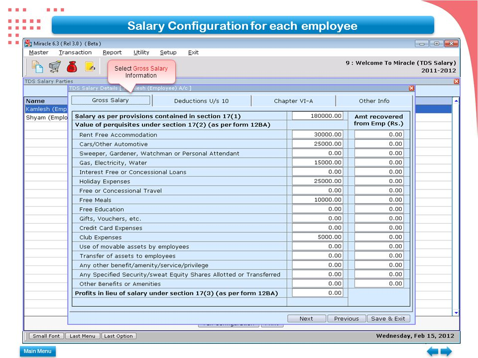 Select Gross Salary Information Salary Configuration for each employee Main Menu
