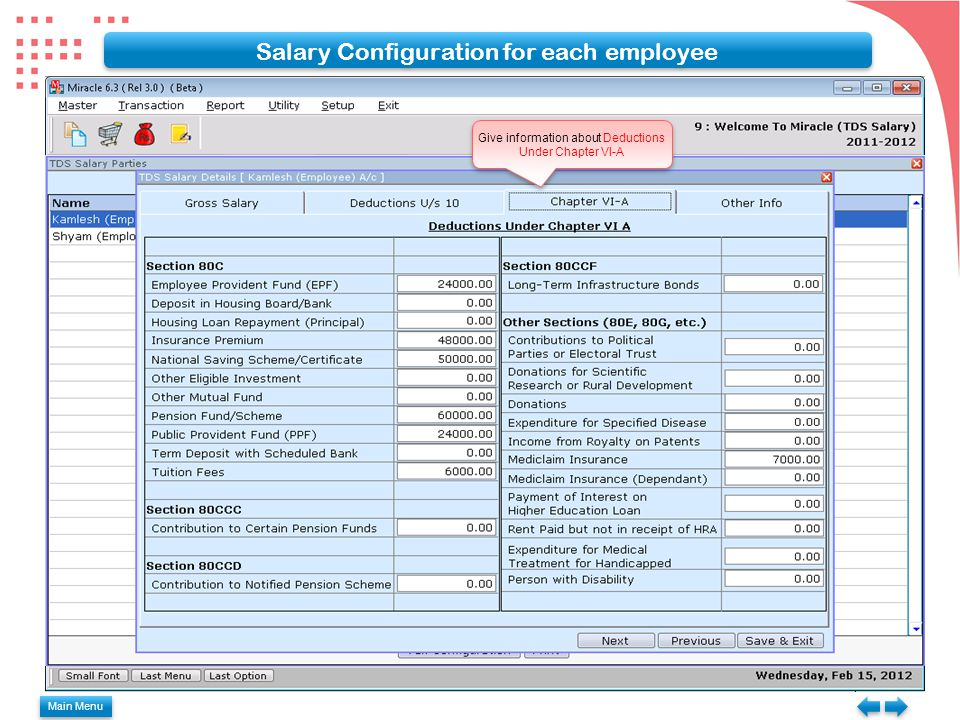 Give information about Deductions Under Chapter VI-A Salary Configuration for each employee Main Menu