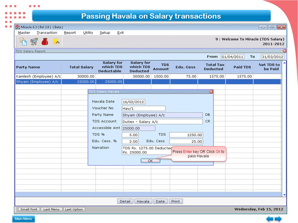 Passing Havala on Salary transactions Press Enter key OR Click Ok to pass Havala Main Menu