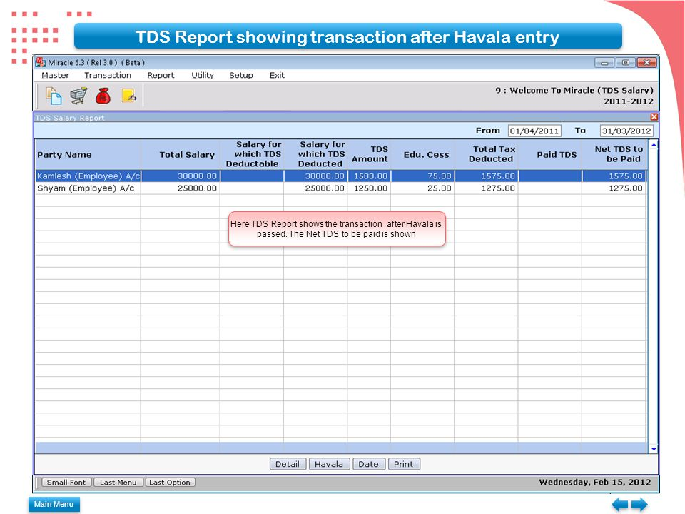 TDS Report showing transaction after Havala entry Here TDS Report shows the transaction after Havala is passed.