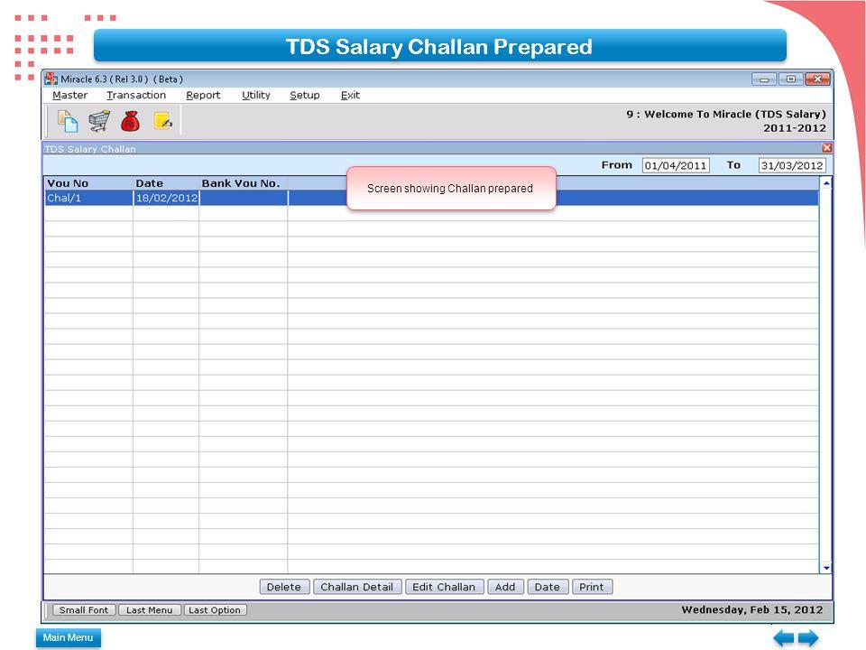 TDS Salary Challan Prepared Screen showing Challan prepared Main Menu