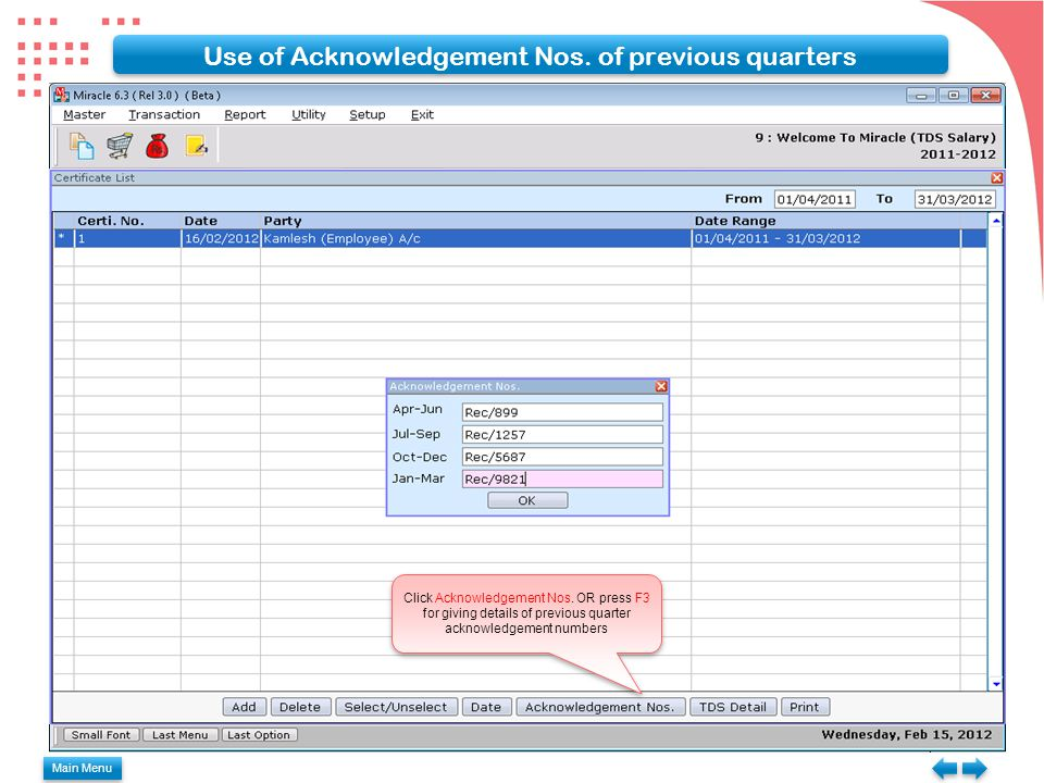 Use of Acknowledgement Nos. of previous quarters Click Acknowledgement Nos.