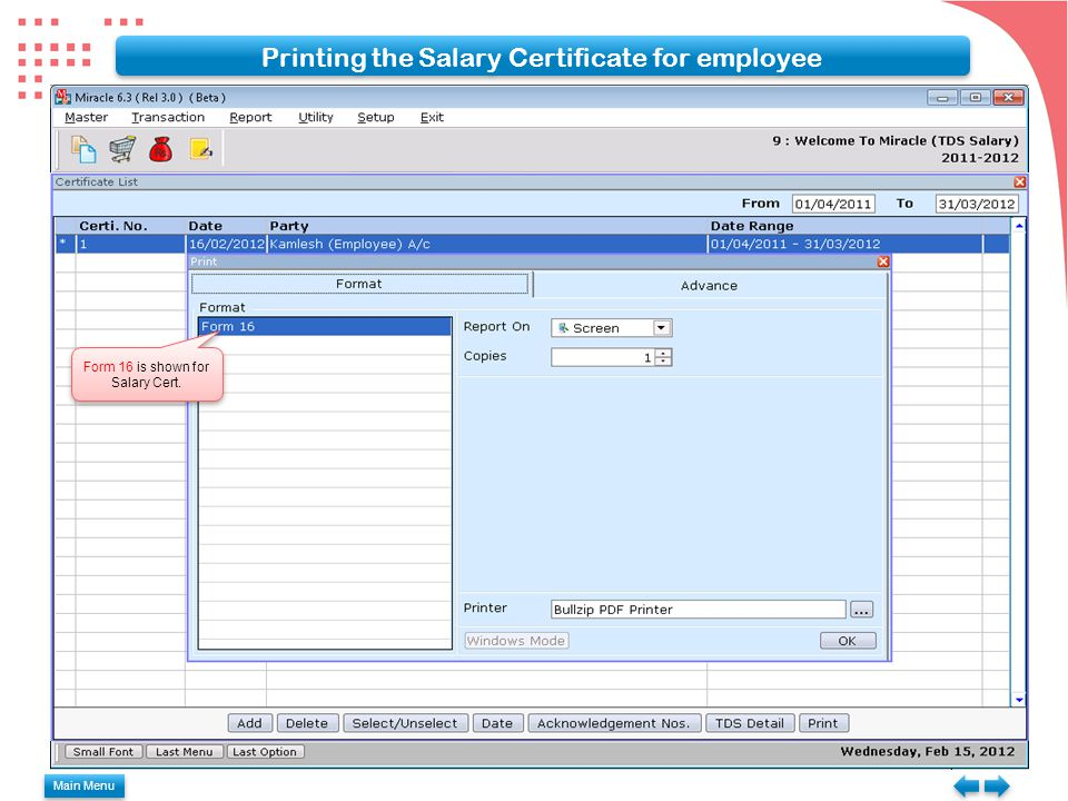 Printing the Salary Certificate for employee Form 16 is shown for Salary Cert. Main Menu