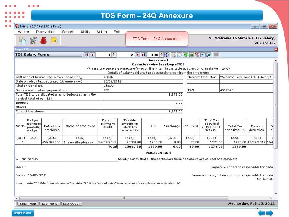TDS Form – 24Q Annexure TDS Form – 24Q Annexure 1 Main Menu