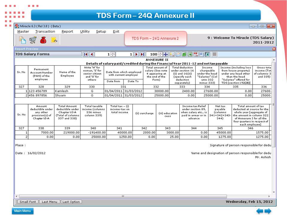 TDS Form – 24Q Annexure II TDS Form – 24Q Annexure 2 Main Menu