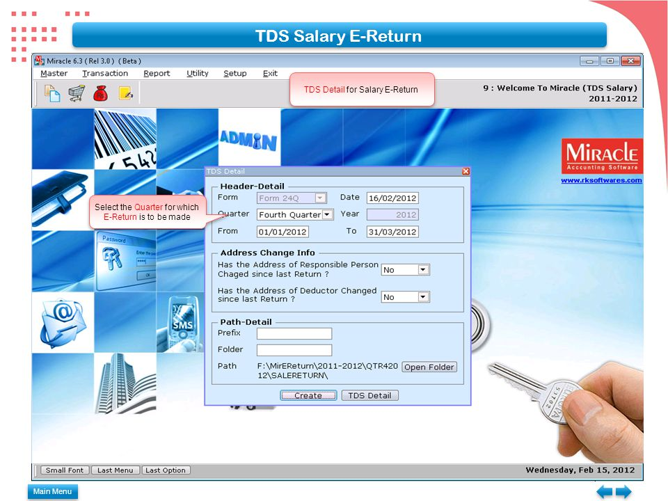 TDS Salary E-Return TDS Detail for Salary E-Return Select the Quarter for which E-Return is to be made Main Menu