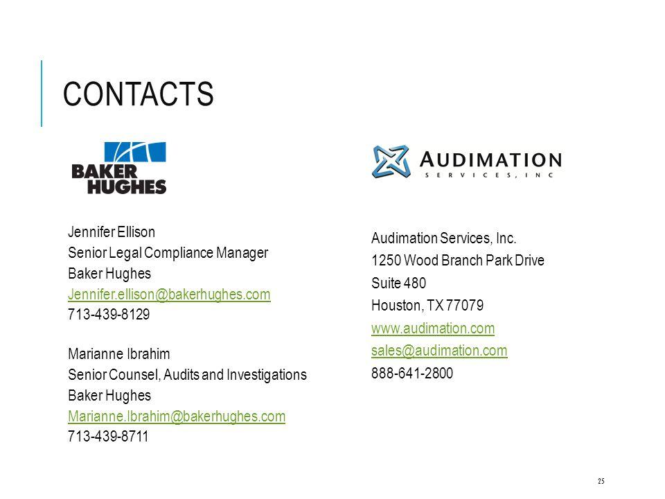 CONTACTS Jennifer Ellison Senior Legal Compliance Manager Baker Hughes Jennifer.ellison@bakerhughes.com 713-439-8129 Marianne Ibrahim Senior Counsel,