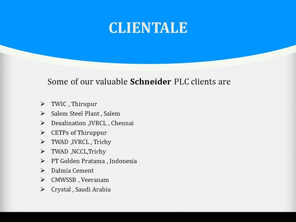CLIENTALE  TWIC, Thirupur  Salem Steel Plant, Salem  Desalination,IVRCL, Chennai  CETPs of Thiruppur  TWAD,IVRCL, Trichy  TWAD,NCCL,Trichy  PT