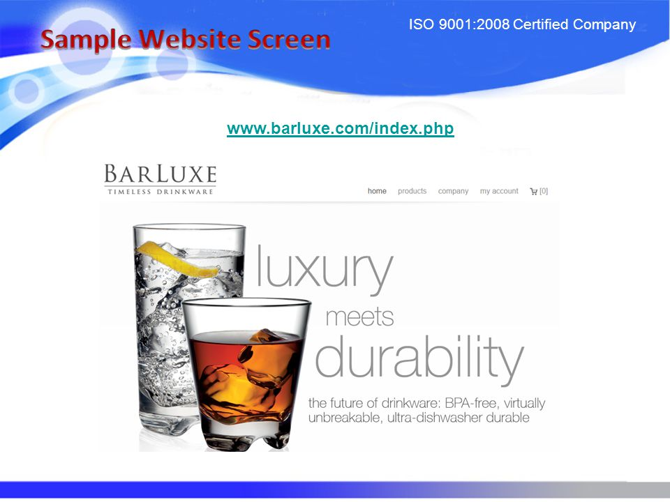 ISO 9001:2008 Certified Company www.barluxe.com/index.php