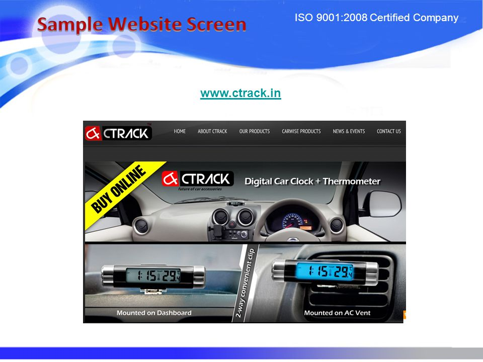 ISO 9001:2008 Certified Company www.ctrack.in