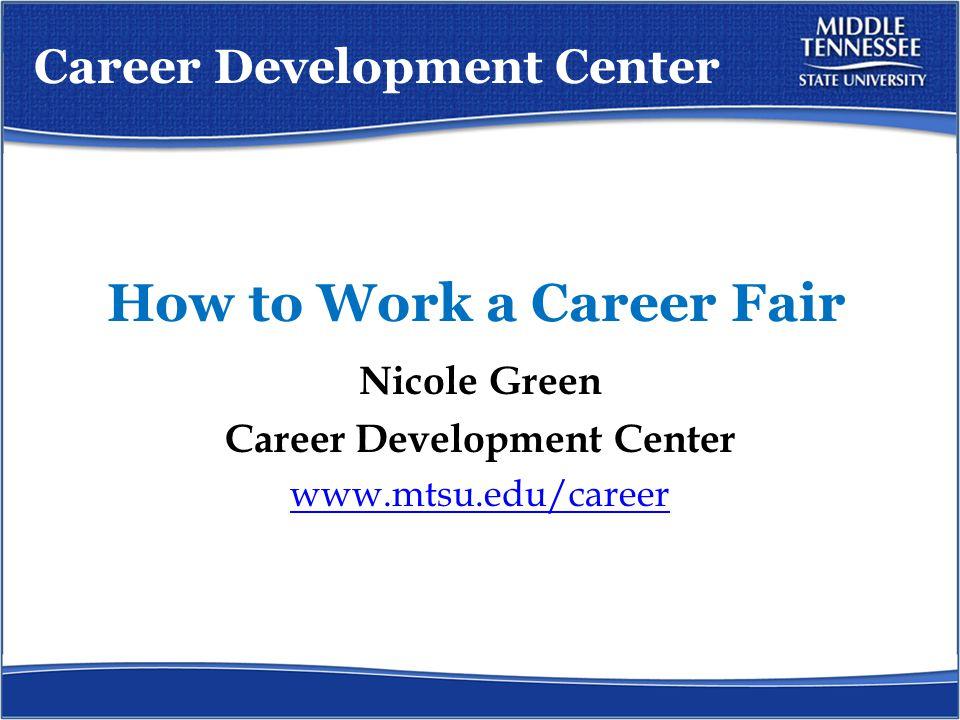 Workshop Series How to Work a Career Fair Feb.2, 11:30 a.m.