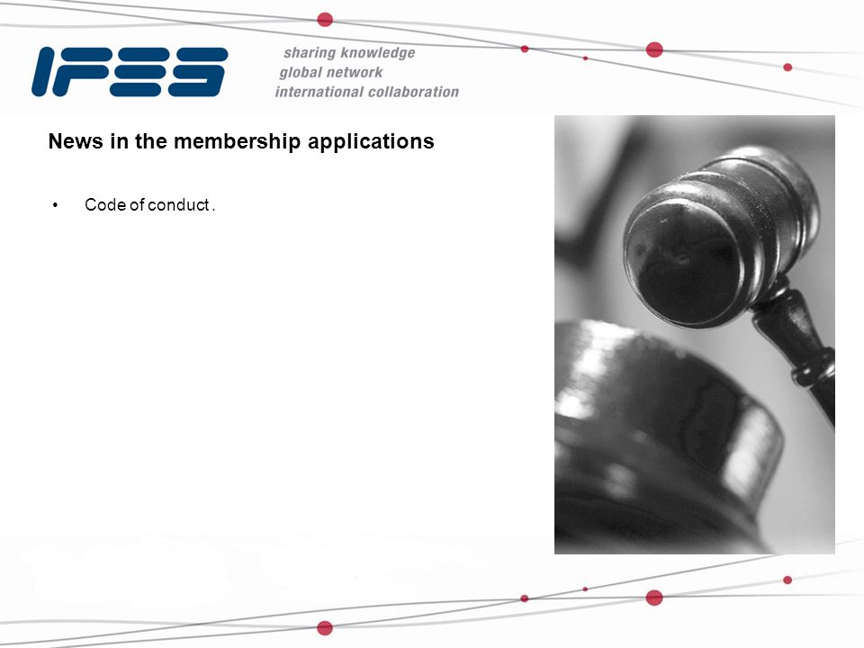 News in the membership applications Code of conduct.