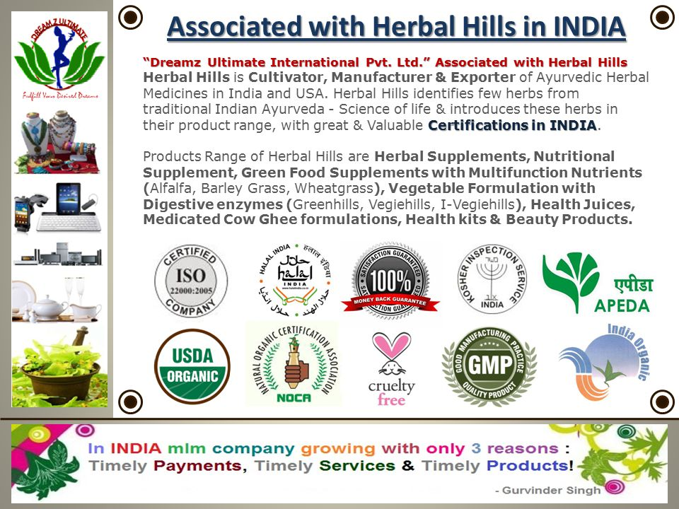 """Associated with Herbal Hills in INDIA """"Dreamz Ultimate International Pvt. Ltd."""" Associated with Herbal Hills Certifications in INDIA Herbal Hills is C"""