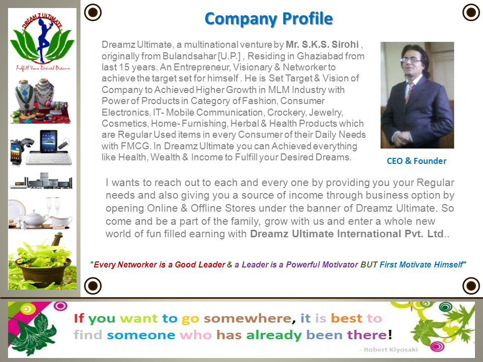 Income's of Generation Model 1 – Retail Income Normal Purchase : When you becomes an INDEPENDENT BUSINESS OWNER [IBO] means Consumer of Dreamz Ultimate, then Company gives you 20% Retail Discounts maximum & 5% Retail Discounts is minimum on every products that describes in SLABS [mention on Repurchase Table], those you purchase from Dreamz Ultimate Retail Outlet of DZ Shoppie, Office Product Center, Depot, Shoppie or Online Portal.