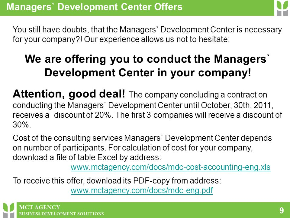 9 Managers` Development Center Offers You still have doubts, that the Managers` Development Center is necessary for your company?.