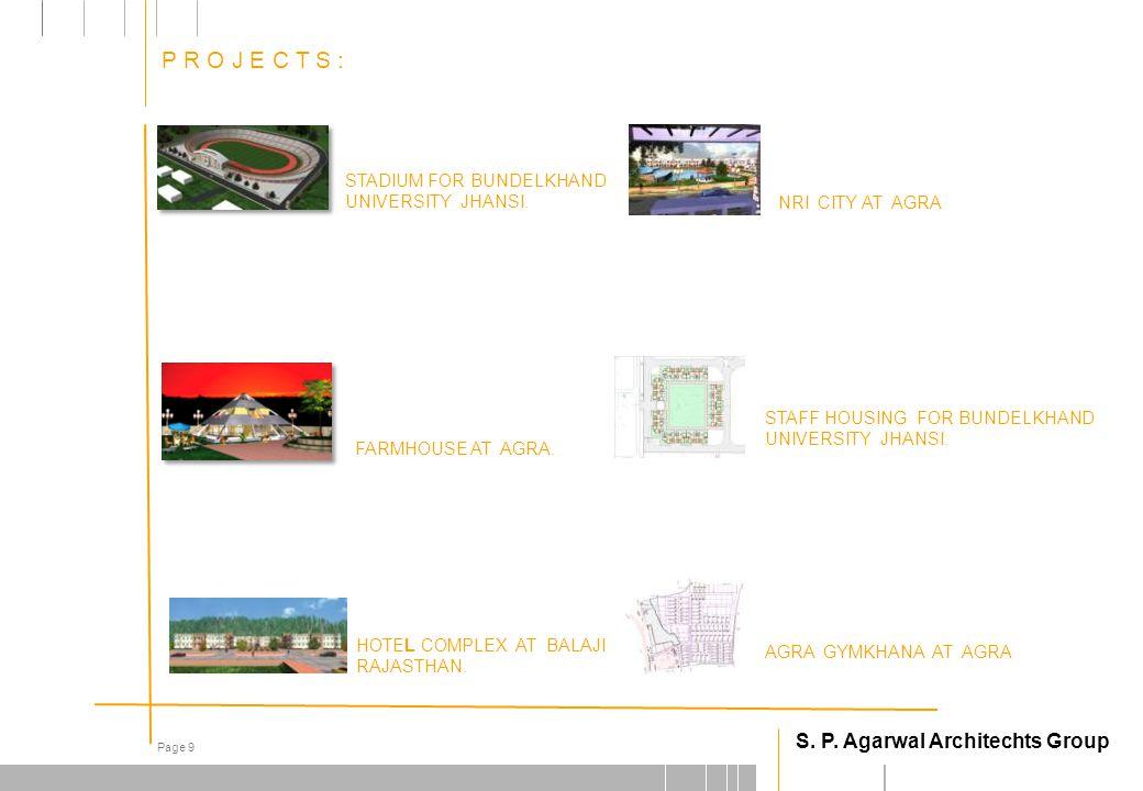 S. P. Agarwal Architechts Group Page 9 STADIUM FOR BUNDELKHAND UNIVERSITY JHANSI.
