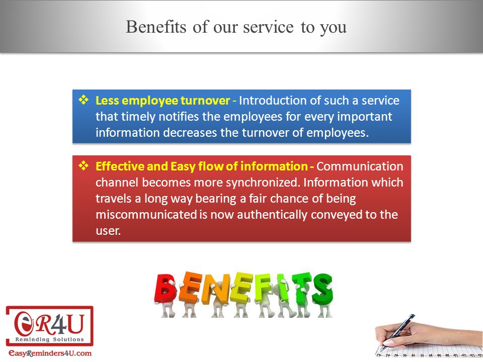  Less employee turnover - Introduction of such a service that timely notifies the employees for every important information decreases the turnover of employees.