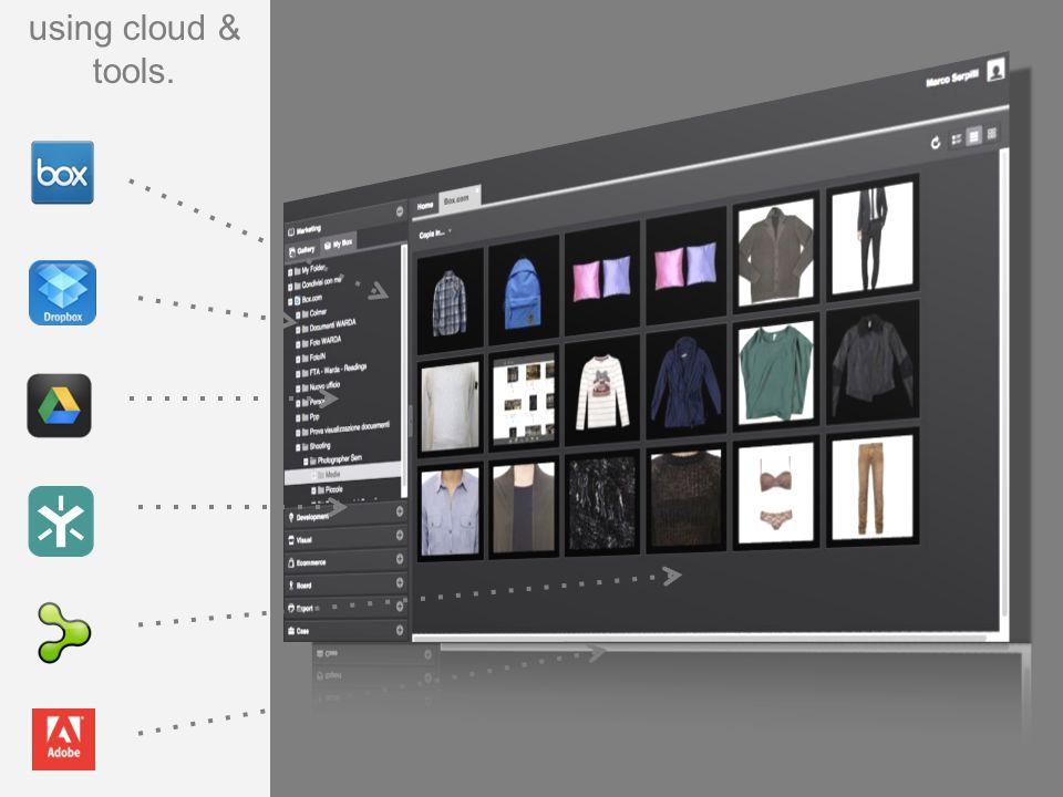 using cloud & tools.