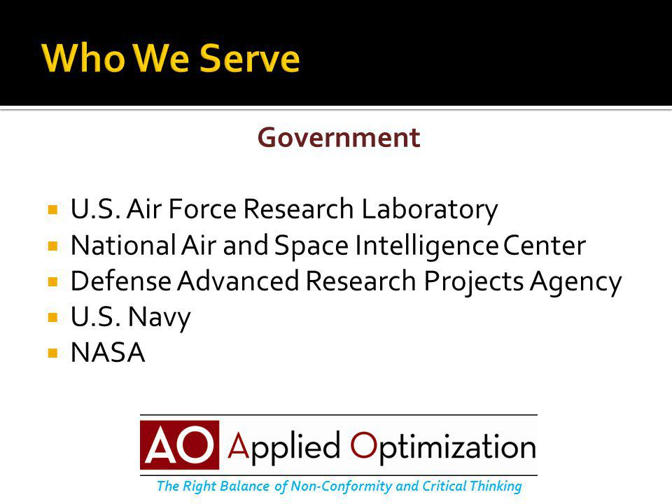 Government  U.S. Air Force Research Laboratory  National Air and Space Intelligence Center  Defense Advanced Research Projects Agency  U.S. Navy 