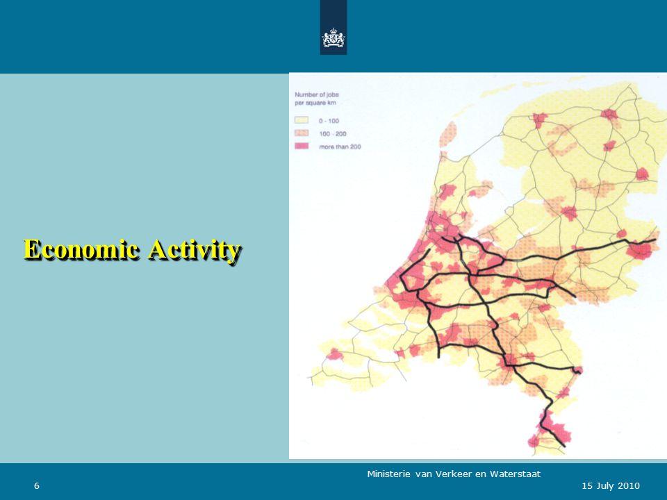 Ministerie van Verkeer en Waterstaat 615 July 2010 Economic Activity