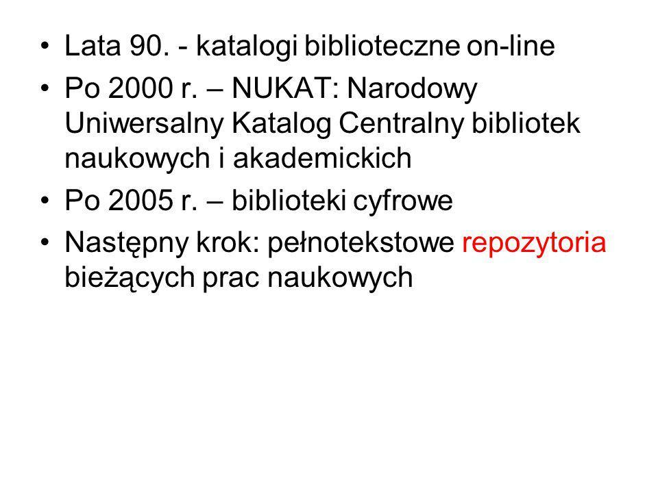 Lata 90. - katalogi biblioteczne on-line Po 2000 r.