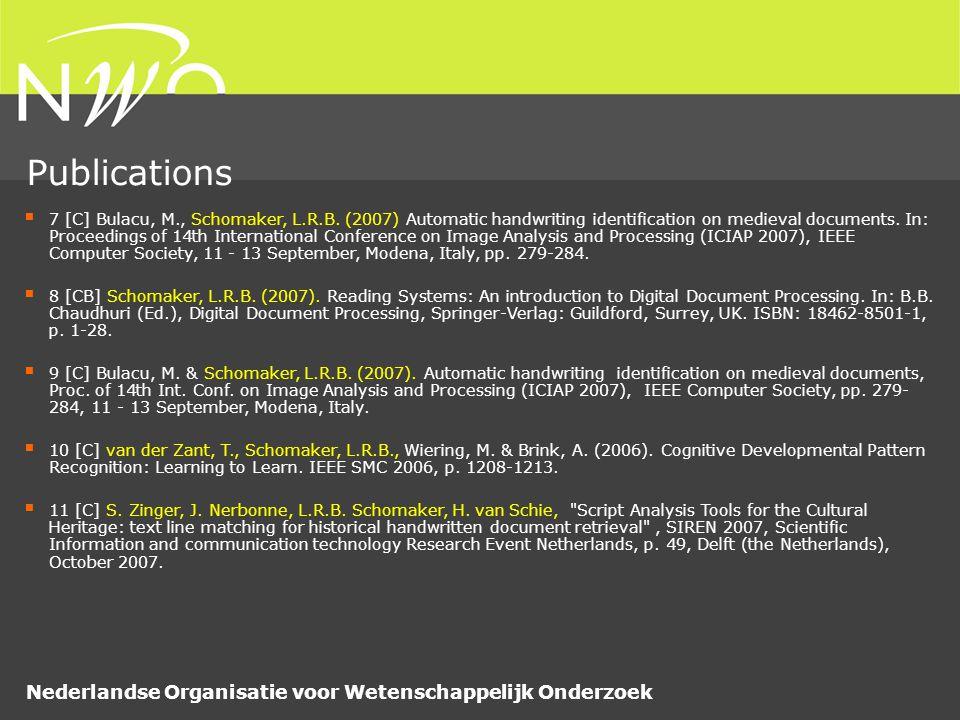 Nederlandse Organisatie voor Wetenschappelijk Onderzoek  7 [C] Bulacu, M., Schomaker, L.R.B.