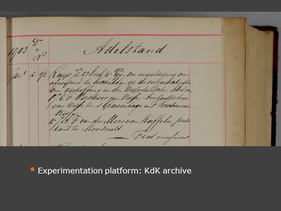  Experimentation platform: KdK archive