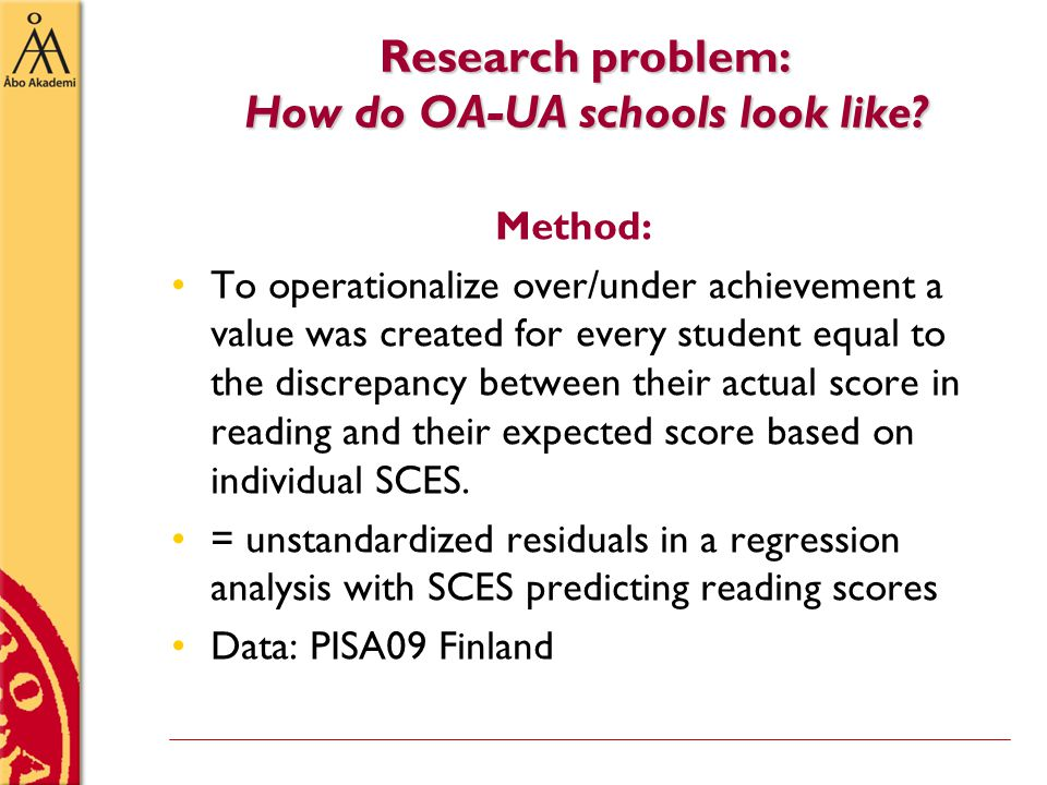 Research problem: How do OA-UA schools look like.