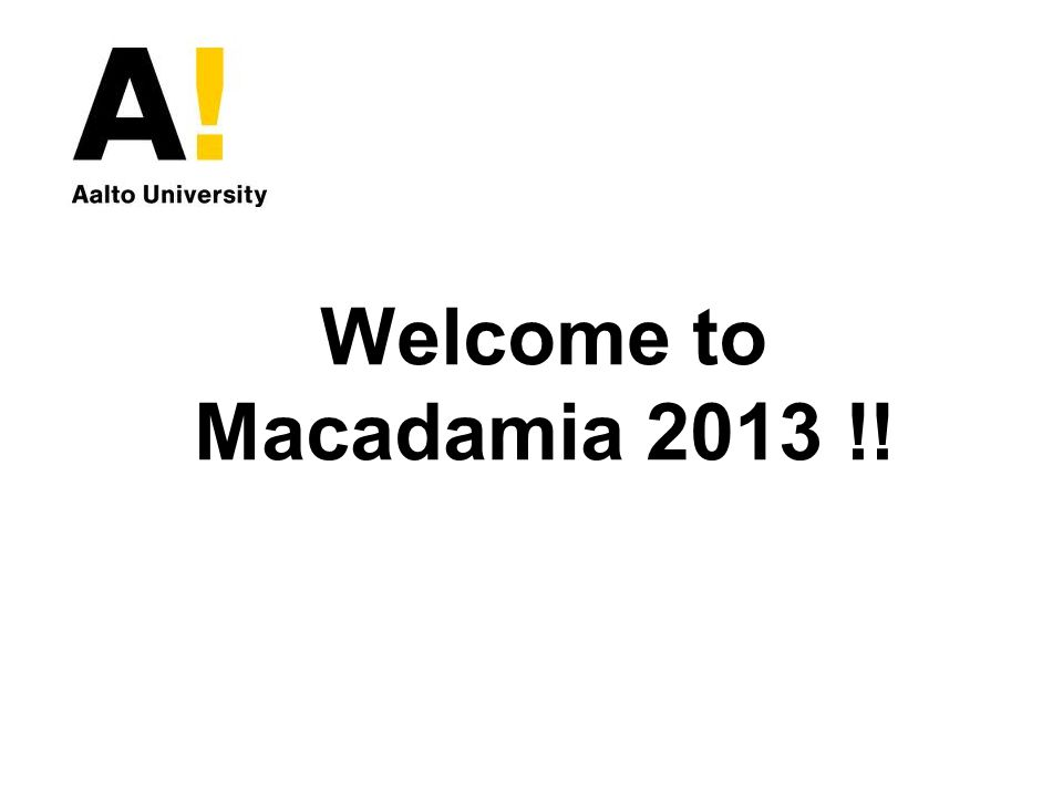 Welcome to Macadamia 2013 !!