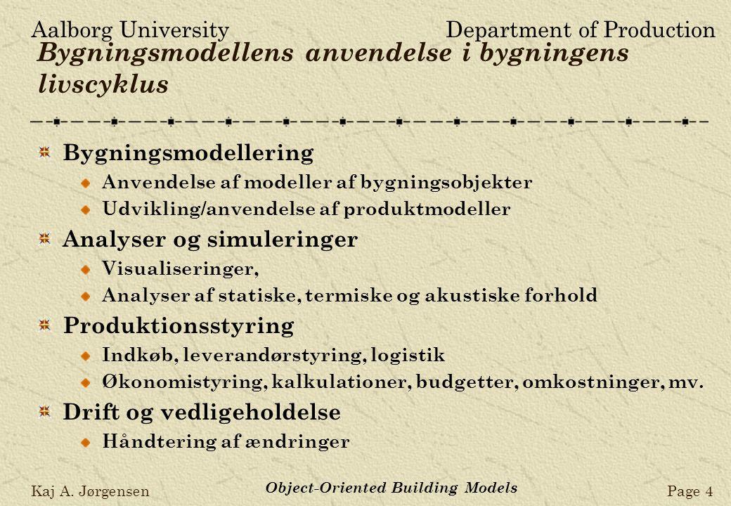 Aalborg UniversityDepartment of Production Kaj A.