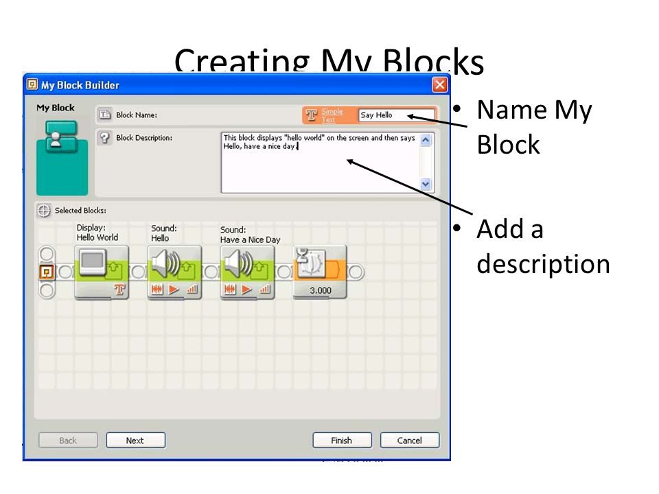 Creating My Blocks Name My Block Add a description
