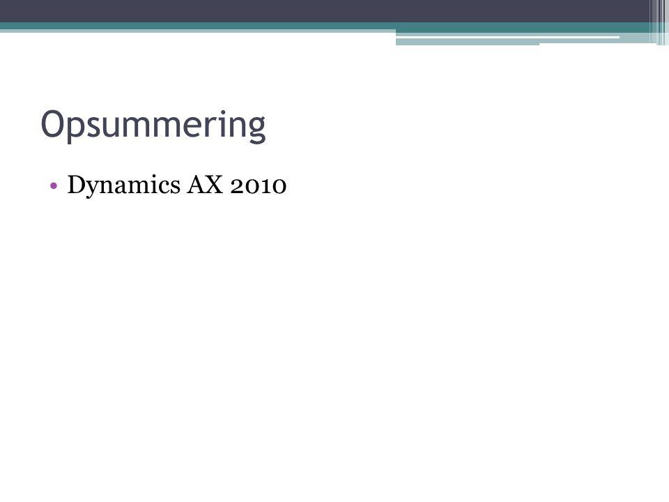 Opsummering Dynamics AX 2010