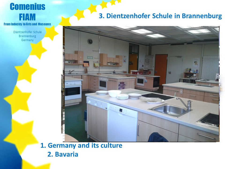 Comenius FIAM From Industry to Arts and Museums Dientzenhofer Schule Brannenburg Germany 1.