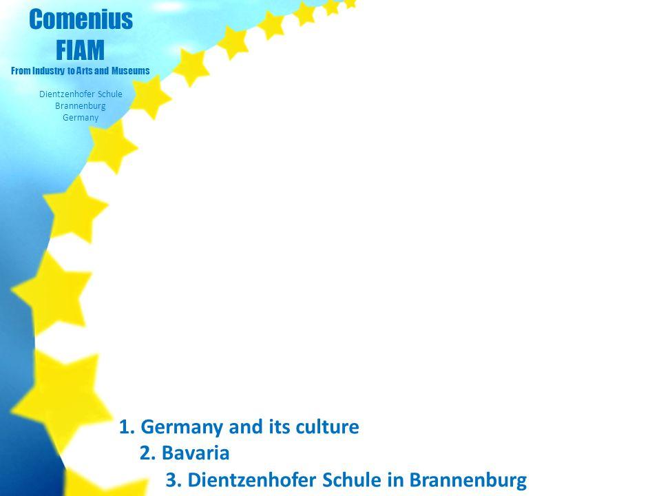 Comenius FIAM From Industry to Arts and Museums Dientzenhofer Schule Brannenburg Germany 1.