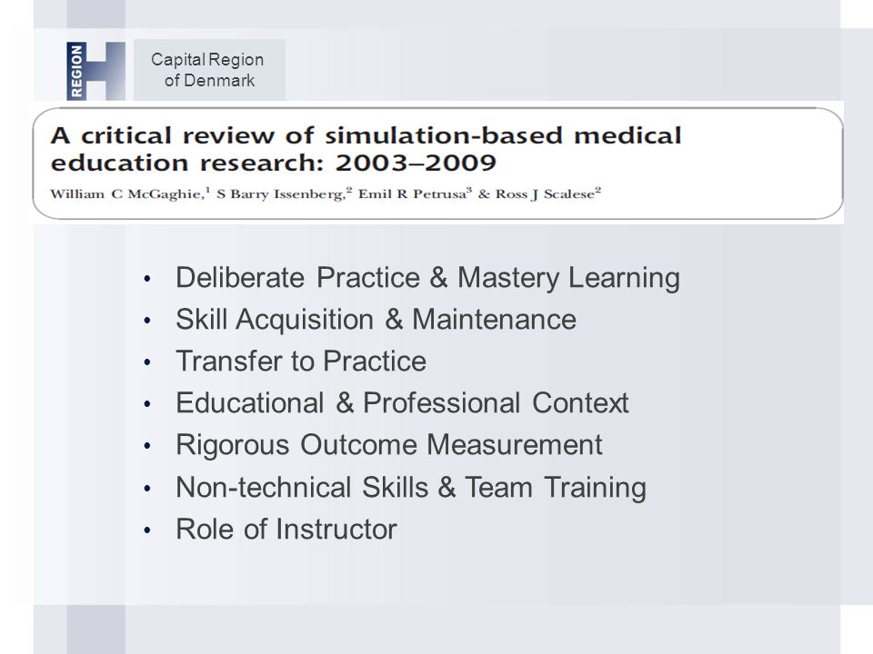 Capital Region of Denmark 4 Tracks each with Educational and Evaluation Sub-groups Individual/Cognitive Expertise Group Expertise Technical Expertise Systems Expertise