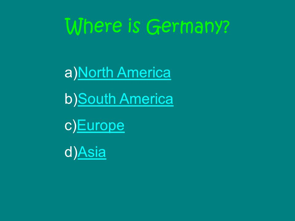 Where is Germany.