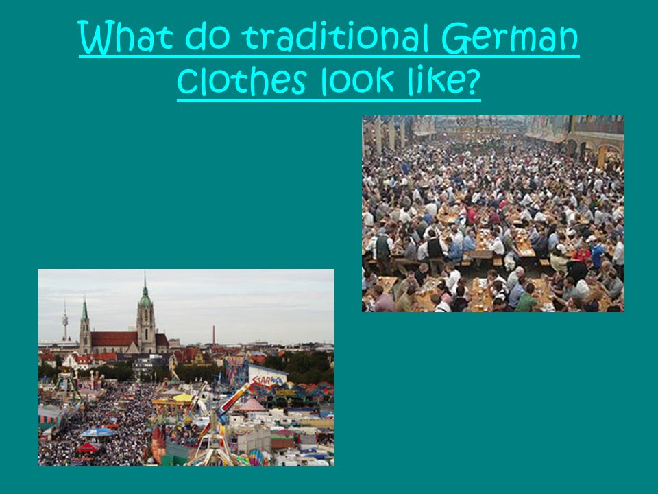 What do traditional German clothes look like