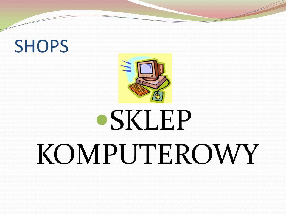 SHOPS SKLEP KOMPUTEROWY