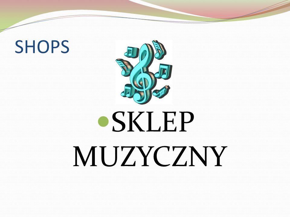 SHOPS SKLEP MUZYCZNY