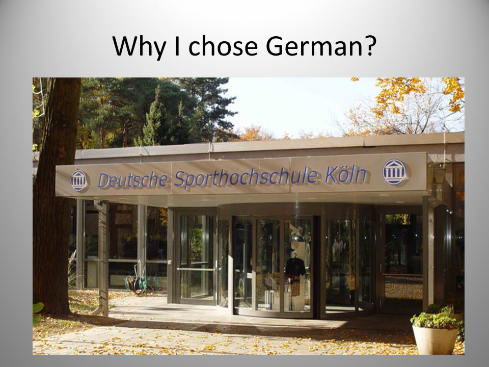 Why I chose German