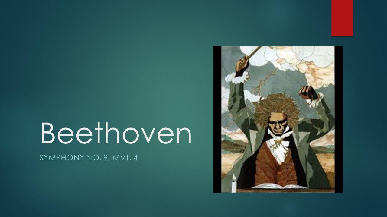 Beethoven SYMPHONY NO. 9, MVT. 4