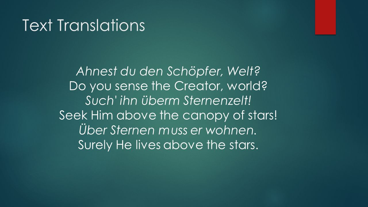 Text Translations Ahnest du den Schöpfer, Welt. Do you sense the Creator, world.