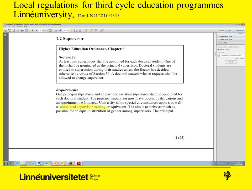 Local regulations for third cycle education programmes Linnéuniversity, Dnr LNU 2010/1313