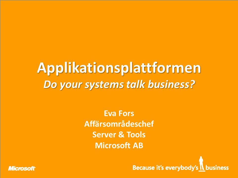 Applikationsplattformen Do your systems talk business.