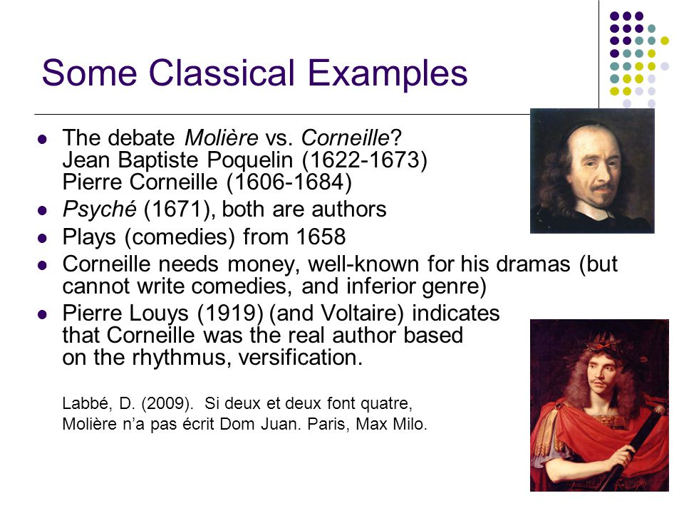 6/22 Some Classical Examples The debate Molière vs.